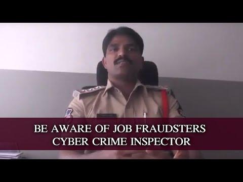 BE AWARE OF JOB FRAUDSTERS CYBER CRIME INSPECTOR