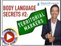 Body Language Secrets Pt. 2: Territorial Markers | Communication Skills Training Videos