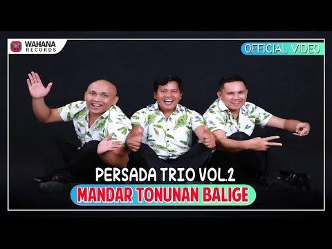 Persada Trio - Mandar Tonunan Balige