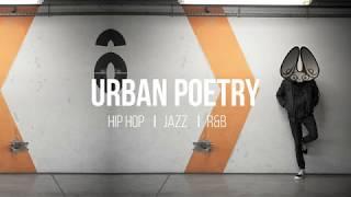 Urban Poetry 🎧 jazz   hip hop mix