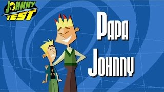 johnny test   Papa Johnny