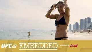 UFC 212 Embedded: Vlog Series - Episode 2