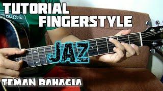 Download Lagu JAZ TEMAN BAHAGIA (tutorial fingerstyle gitar) Mp3