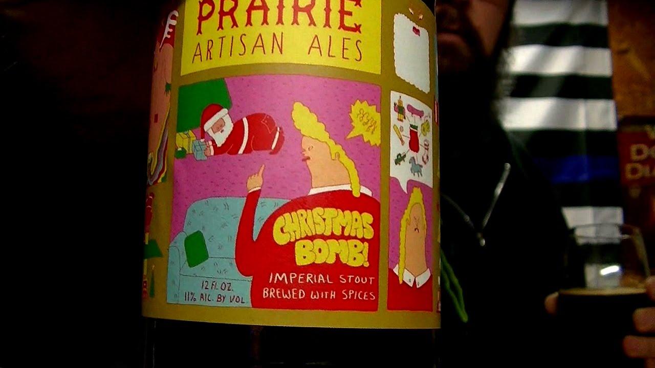Prairie Artisan Ales 2016 Christmas Bomb Beer Review - YouTube