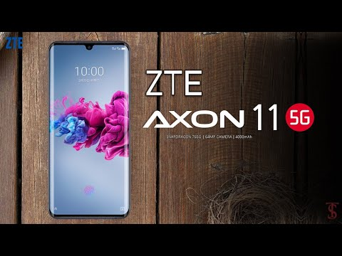 ZTE Axon 11 5G Price, Official Look, Design, Specifications, 8GB RAM, Camera, Features