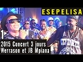 Download JOUR 1 - Werrason et JB Mpiana 2015 - Concert de 3 jours à Grand Hotel Kinshasa - Esepelisa 4 MP3 song and Music Video