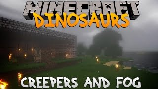 Minecraft Dinosaurs - Part 5: Creepers And Fog.