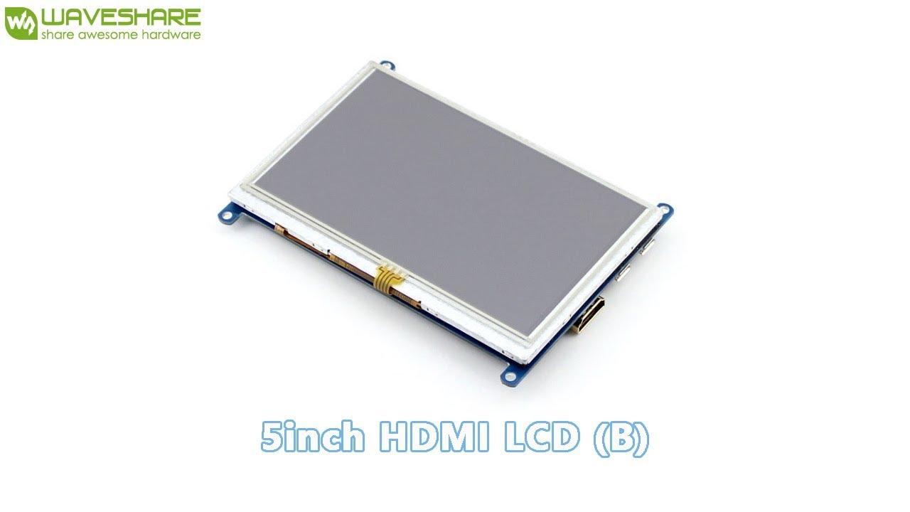 5inch HDMI LCD (B) - Waveshare Wiki