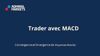 Trader avec MACD MT4 !