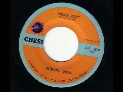 HOWLIN' WOLF - Poor boy - CHESS