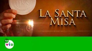 La Santa Misa 21 De Marzo De 2017 - Tele VID
