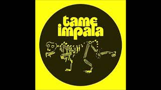 Tame Impala - Into The Jungle