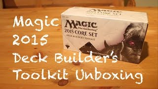Magic: The Gathering 2015 Deck Builder's Toolkit Unboxing