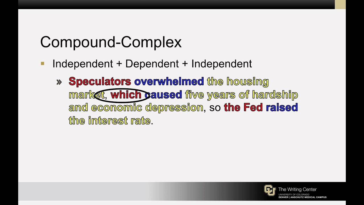 joining dependent clauses creating compound complex sentences