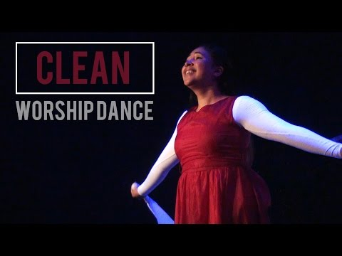 """Clean"" Worship Dance (Natalie Grant) by Deya Bazan"