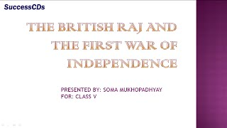 British Raj and the struggle for Independence - Class V Social Science Lesson Explanation