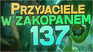 #137 Przyjaciele z Dywizji Brązu - MIŁOŚĆ MIŁOŚĆ W ZAKOPANEM