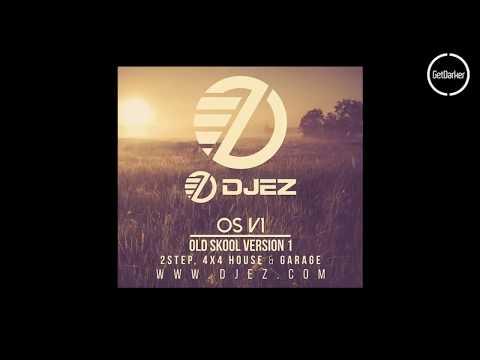 DJ EZ – OS V1 (Old Skool Version One)