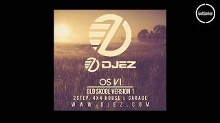 DJ EZ – OS V1 (Old Skool Version One)