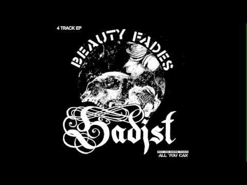 "SADIST ""BEAUTY FADES"" ep"