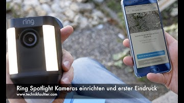 Ring Spotlight Kameras einrichten und erster Eindruck