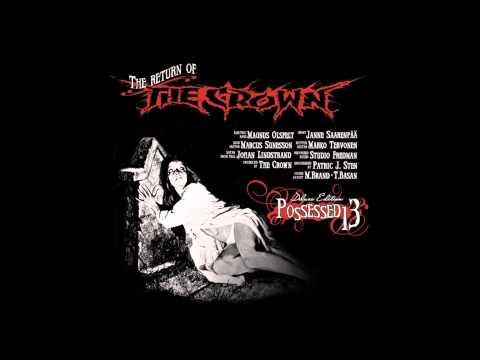 The Crown - Possessed 13 (Full Album)