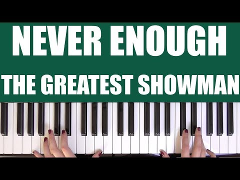 HOW TO PLAY: NEVER ENOUGH - THE GREATEST SHOWMAN