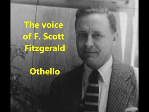F. Scott Fitzgerald -- his voice! RARE Shakespeare Othello's speech (Act 1, Scene 3) Desdemona
