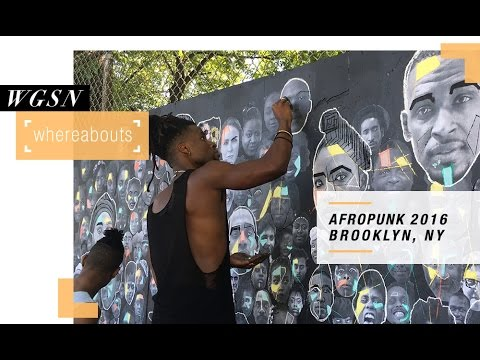 WGSN Whereabouts: Afropunk NYC 2016
