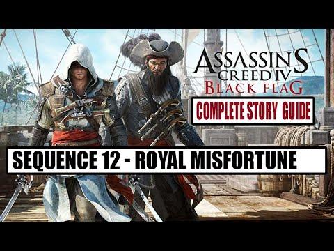 Assassin's Creed IV: Black Flag - Sequence 12: Royal Misfortune / Kráľovská smola