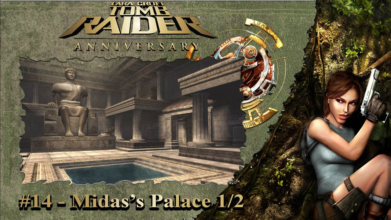 14 Tomb Raider Anniversary Greece Midas S Palace 1 2 100
