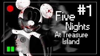 FIVE NIGHTS AT TREASURE ISLAND - O MICKEY QUER ME MATAR! #1 (NOITE 1)