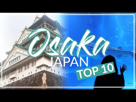OSAKA, JAPAN (THE BEST CITY IN JAPAN?) | TRAVEL VLOG