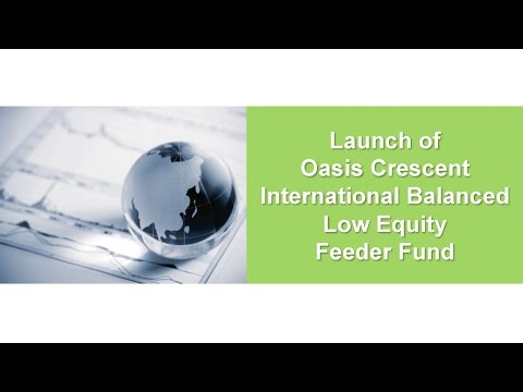 Launch of the Oasis Crescent International Balanced Low Equity Feeder Fund