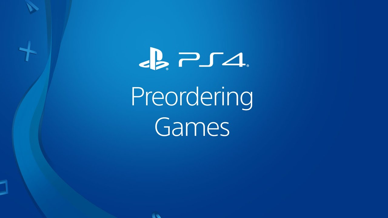 Downloading Preordered PS4 Games