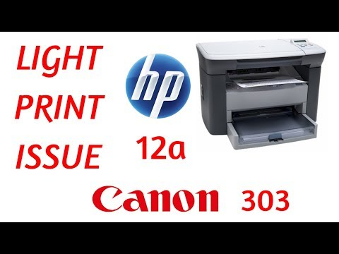 Light printing problem in 12a Toner Cartridge Hp M1005
