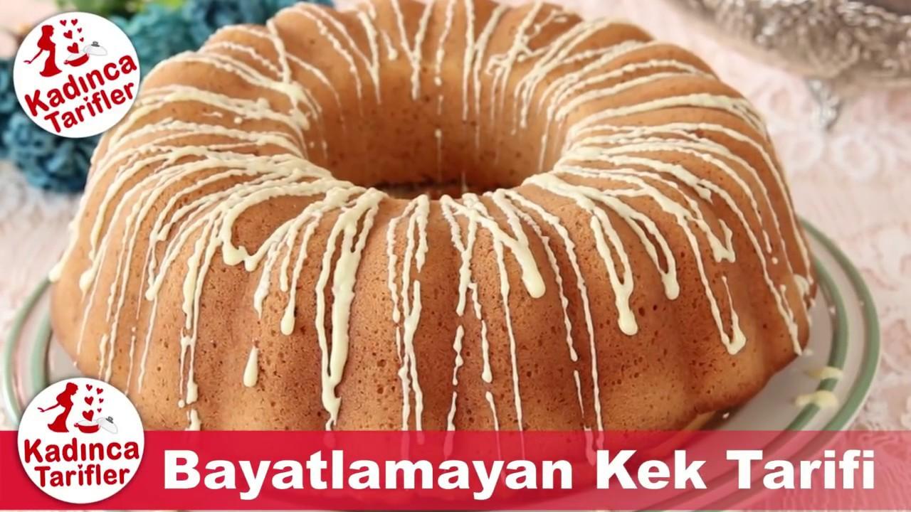 Bayatlamayan kek tarifi