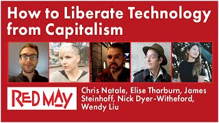 How to Liberate Technology from Capitalism