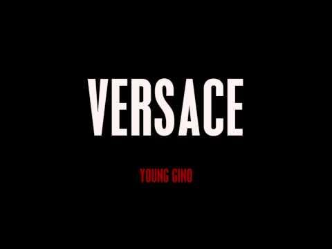 Versace(Remix) Young Gino