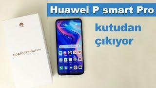 Huawei P smart Pro kutusundan çıkıyor!