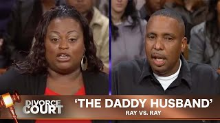 Vintage Divorce Court- Ray Vs. Ray: The Daddy Husband