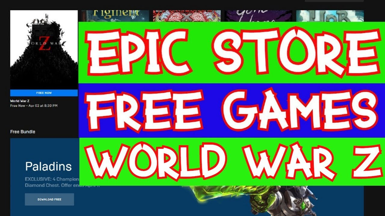 EPIC GAMES STORE FREE GAME MARCH 2020 | WORLD WAR Z FREE ...