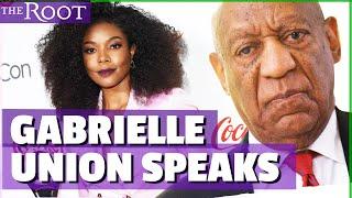 Gabrielle Union Talks Bill Cosby