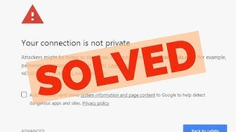 Fix Your Connection Is Not Private||NET::ERR_CERT_COMMON_NAME_INVALID Error In Google Chrome