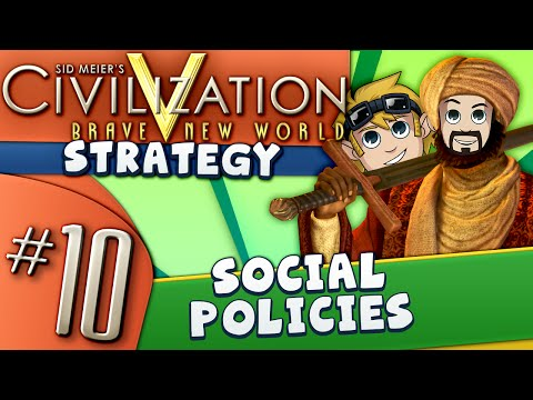 Civ5 Strategy Guide #10: Social Policies