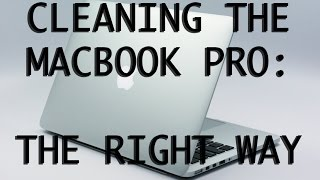 How to clean your macbook pro Retina