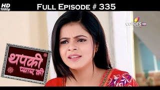 Thapki Pyar Ki - 31st May 2016 - थपकी प्यार की - Full Episode (HD)