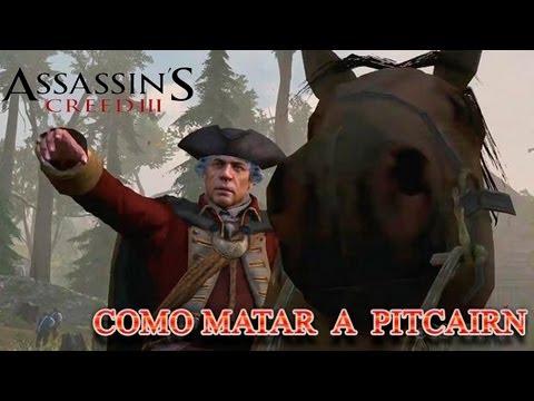 Assassin's Creed 3 Como Matar a Pitcairn (asesinato aereo)