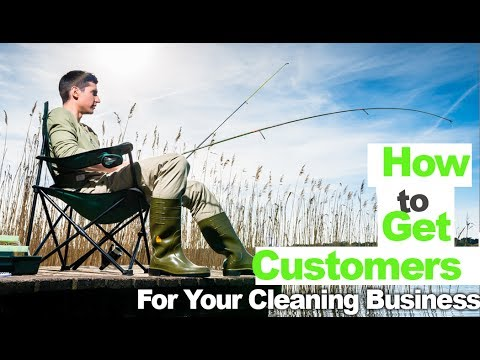 How to Get Customers for Cleaning Business