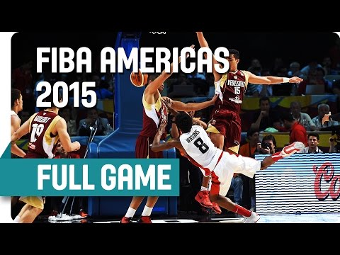 Canada v Venezuela - Semi-Final - Full Game - 2015 Fiba Amer